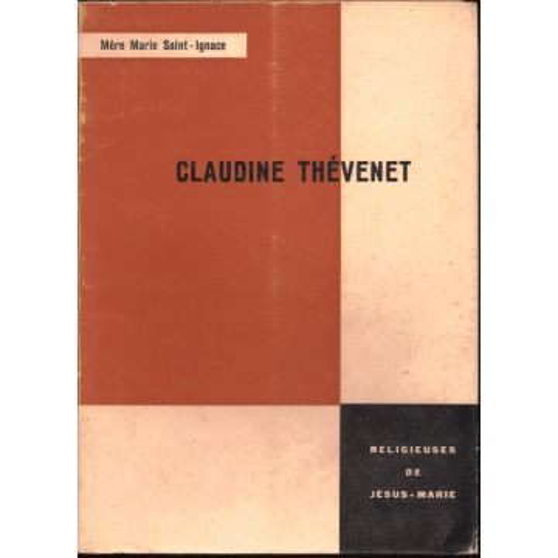 113 faveurs obtenues par ... Mere Marie Saint Ignace Claudine Thevenet