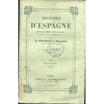 1844 Histoire d'Espagne depuis les premiers temps historiques tome 5