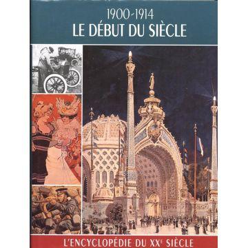 1900-1914 Le debut du siecle