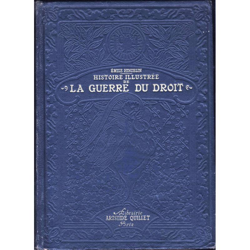 1914 Histoire illustrée de la guerre du droit tomes 2 et 3