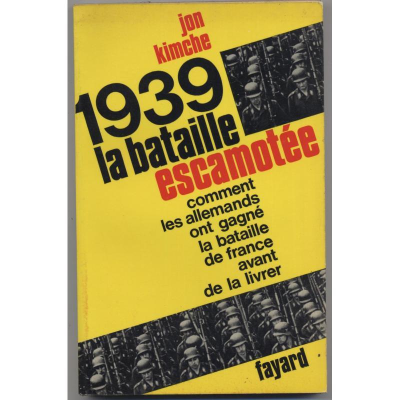 1939 la bataille escamotée