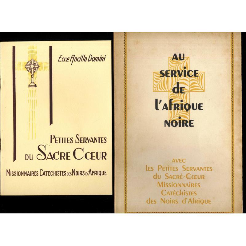 2 brochures Au service de l'Afrique noire avec les petites servantes du Sacre-Coeur