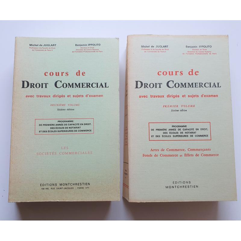 2 TOMES : Cours de droit commercial  Travaux Dirigés et sujets d'examens