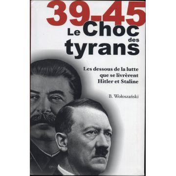 39-45 Le choc des tyrans