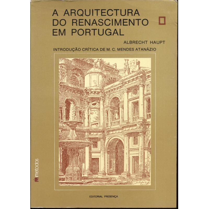 A Arquitectura do Renascimento em Portugal