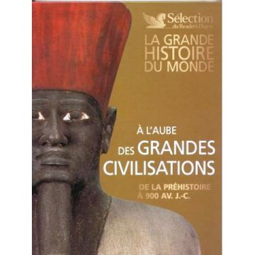 A l'aube des grandes civilisations de la préhistoire à  900 av. J .C