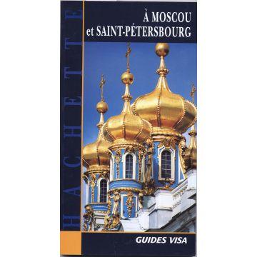 A Moscou et Saint-Petersbourg