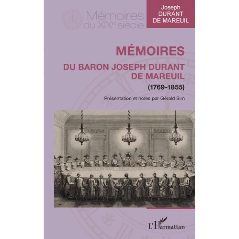 A VENIR Mémoires du baron Joseph Durant de Mareuil (1769-1855)
