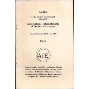 Actes du Ive congres international de l'AIEO 22 au 28 aout 1993, tome 2