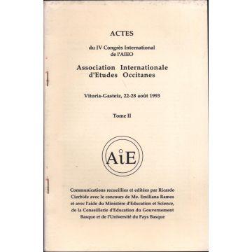 Actes du Ive congres international de l'AIEO 22 au 28 aout 1993, tome 2