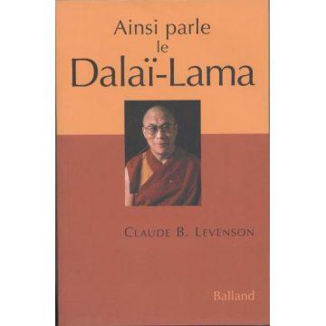 Ainsi parle le Dalaï-Lama