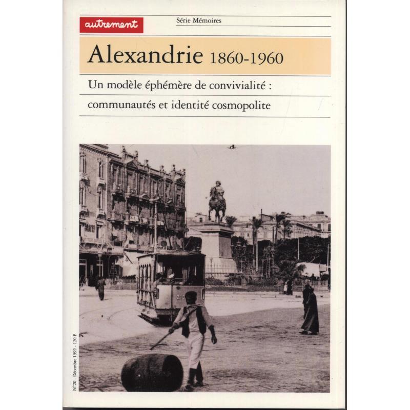 Alexandrie 1860-1960 Mémoires n°20