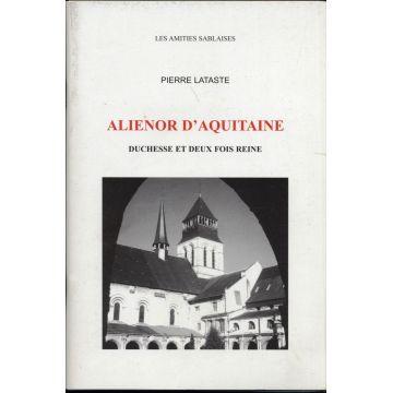 Aliénor d'Aquitaine duchesse et deux fois reine
