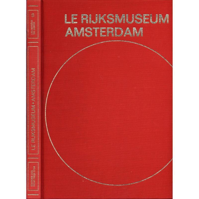 Amsterdam le Rijksmuseum