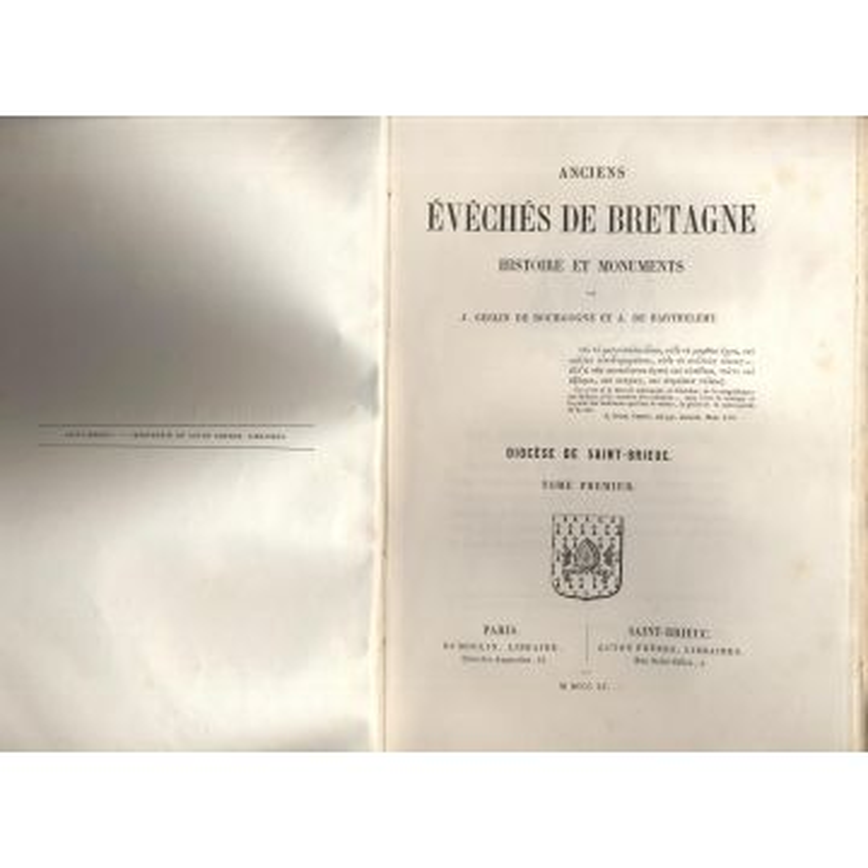 Anciens eveches de Bretagne histoire et monuments tome premier