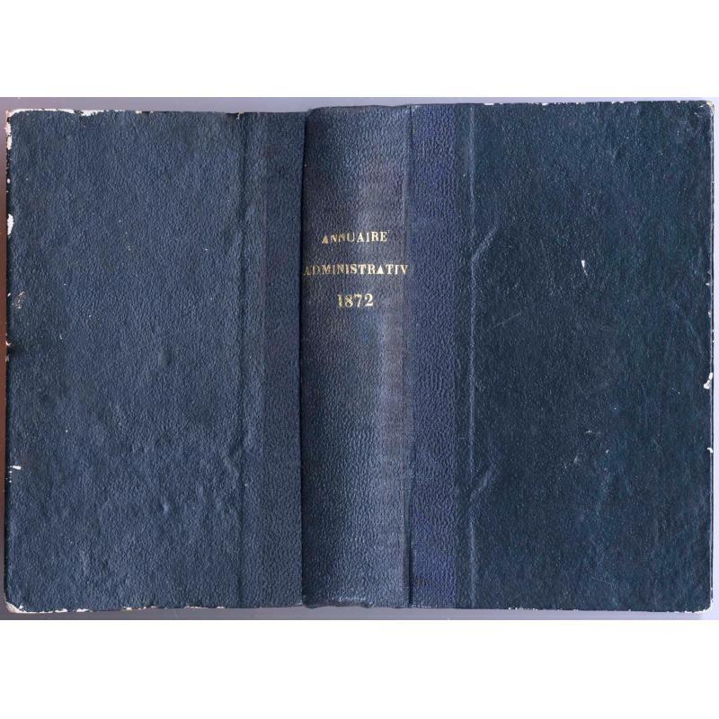Annuaire administratif de la Sarthe les Vendéens dans la Sarthe tome III 1872