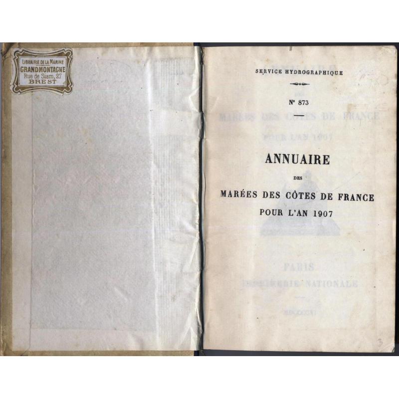 Annuaire des marées des cotes de France pour l'an 1907 n°873