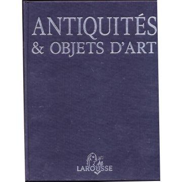 Antiquites & objets d'art
