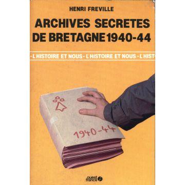Archives secretes de Bretagne 1940-1944