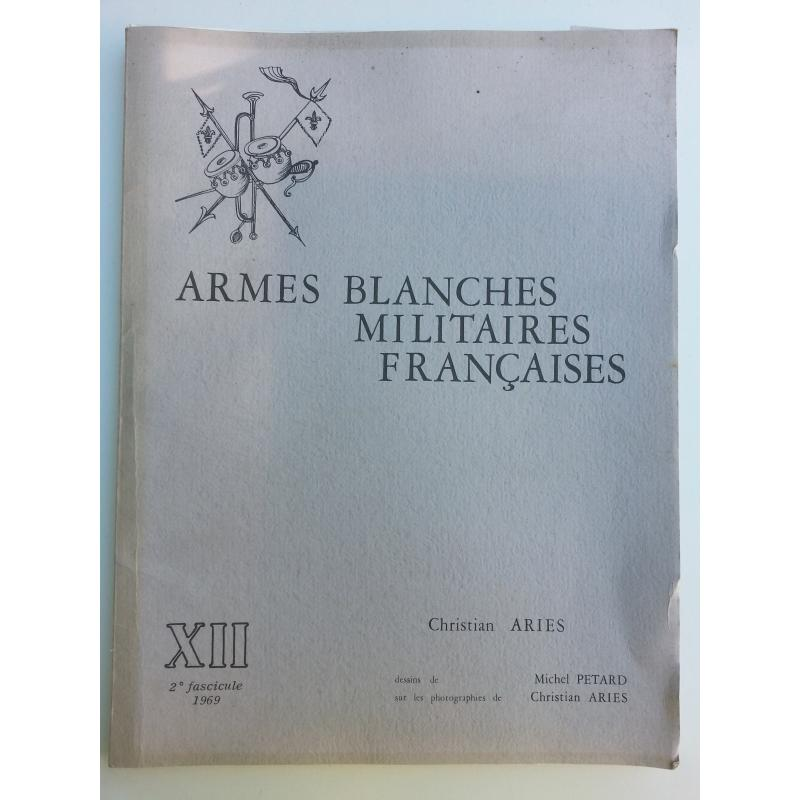 Armes blanches militaires françaises 2è fascicule XIII 1969