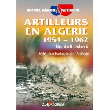 Artilleurs en Algérie, 1954-1962