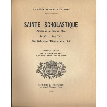 Aspects meconnus de l'histoire du Mans et du culte à Sainte Scholastique