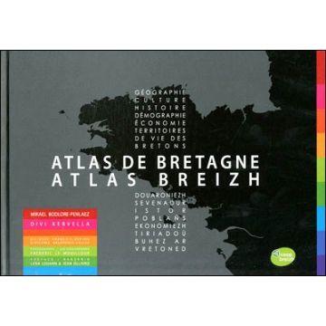Atlas de Bretagne - Atlas Breizh Géographie, culture, histoire, démographie, territoires de vie des bretons