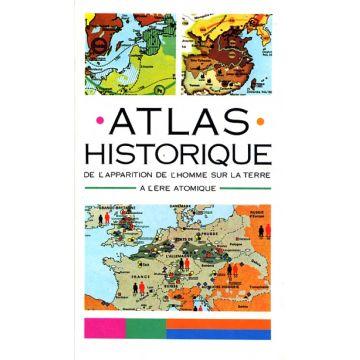 Atlas historique de l'apparition de l'homme sur la Terre à l'ère atomiqu