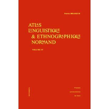 Atlas linguistique & ethnographique normand volume 4