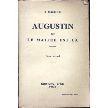 Augustin ou le maitre est là tome second