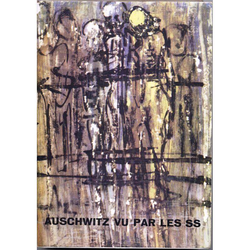 Auschwitz vu par les SS