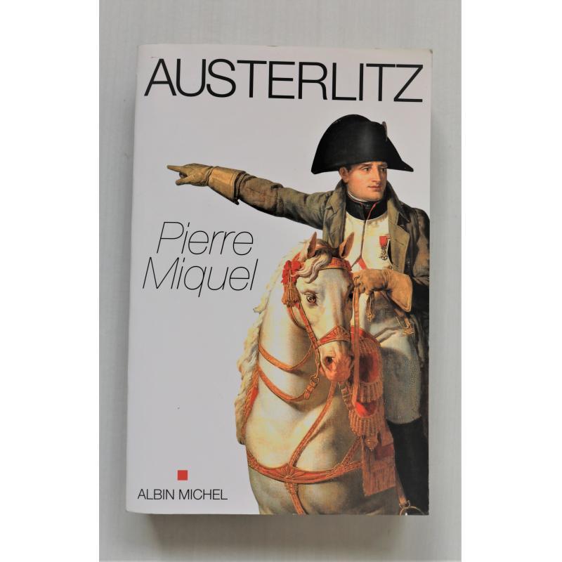 Austerlitz par Miquel