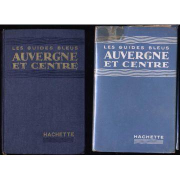 Auvergne et Centre. Guides bleus, hachette