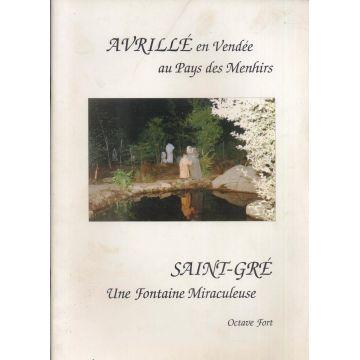 Avrillé  en Vendée au pays des menhirs Saint Gré une fontaine miraculeuse