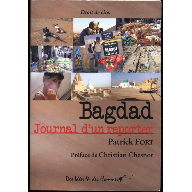 Bagdad journal d'un reporter