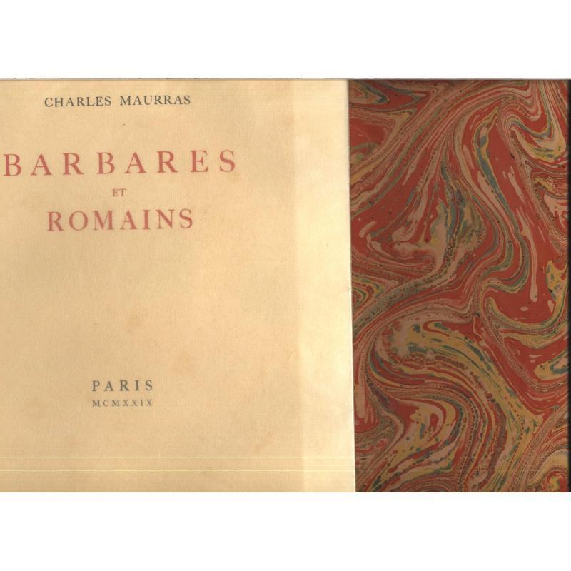 Barbares et romains  par Maurras