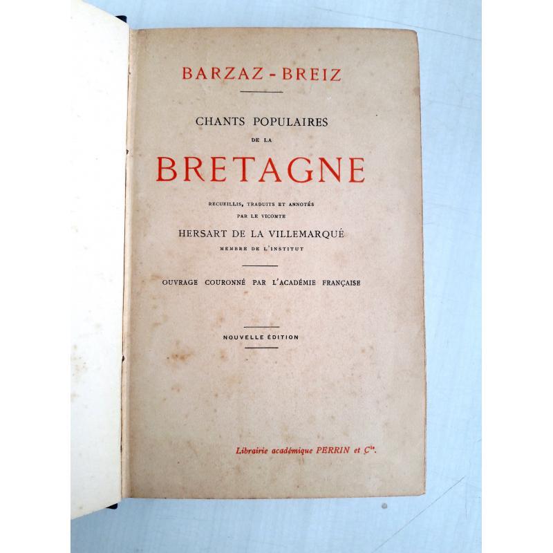 Barzaz-Breiz. Chants populaires de la Bretagne - 1923