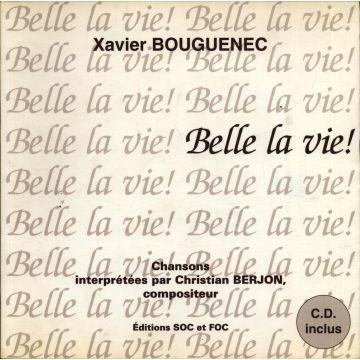 Belle la vie livre Numeroté +  CD