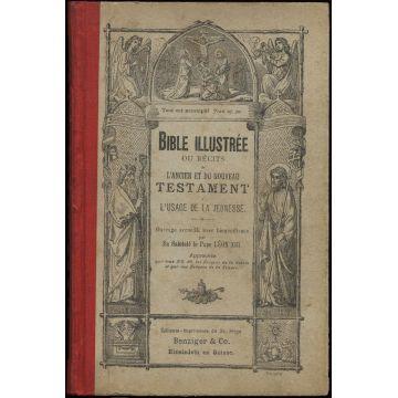 Bible illustree ou recits de l'Ancien et du Nouveau Testament