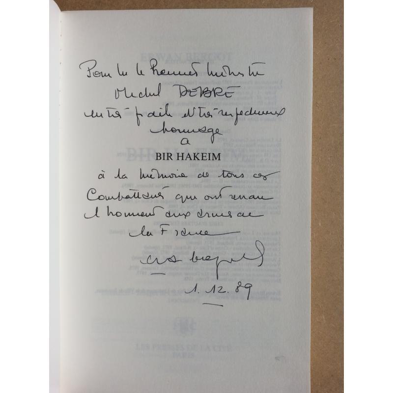 Bir Hakeim Fevrier - juin 1942 ENVOI de Erwan Bergot à Michel DEBRE