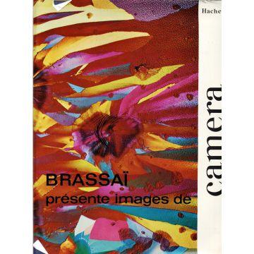 Brassaï présente images de Camera