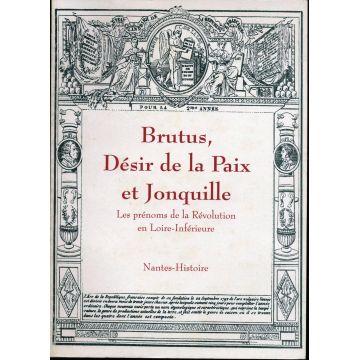 Brutus, Désir de la paix et Jonquille
