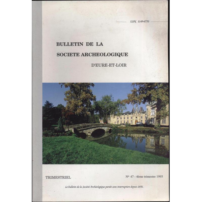 Bulletin de la societe archeologique d'Eure et Loir n°47