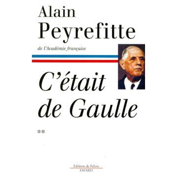 C'était de Gaulle. Tome 2 : La France reprend sa place dans le monde