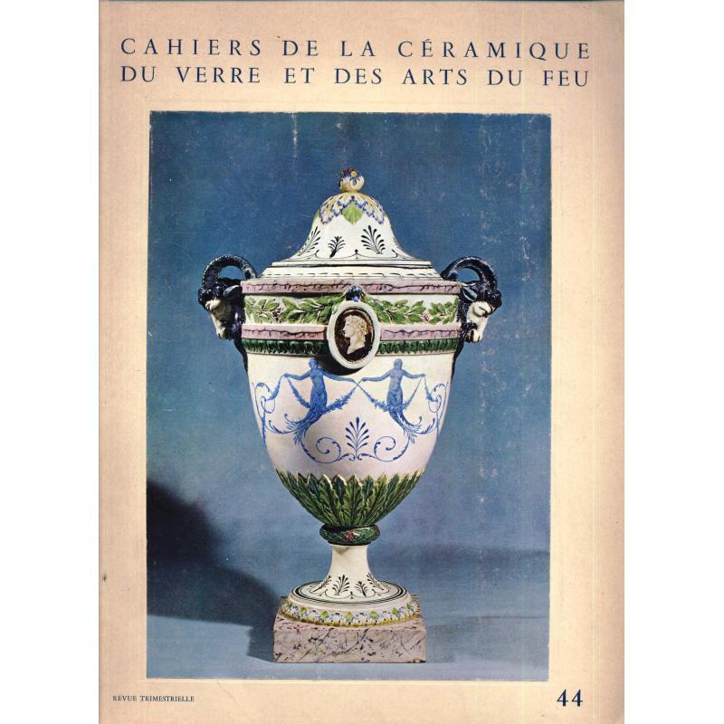 Cahiers de la céramique du verre et des arts du feu n°44