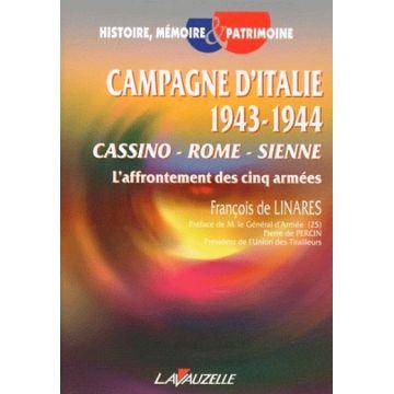 Campagne d'Italie 1943-1944, Cassino, Rome, Sienne l'affrontement des cinq armées