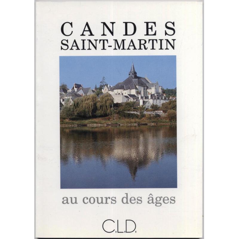 Candes Saint-Martin au cours des âges