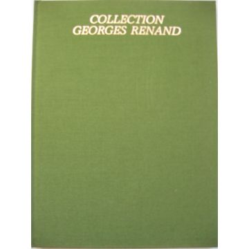 Catalogue d'exposition de tableaux  Collection Georges Renand 1987