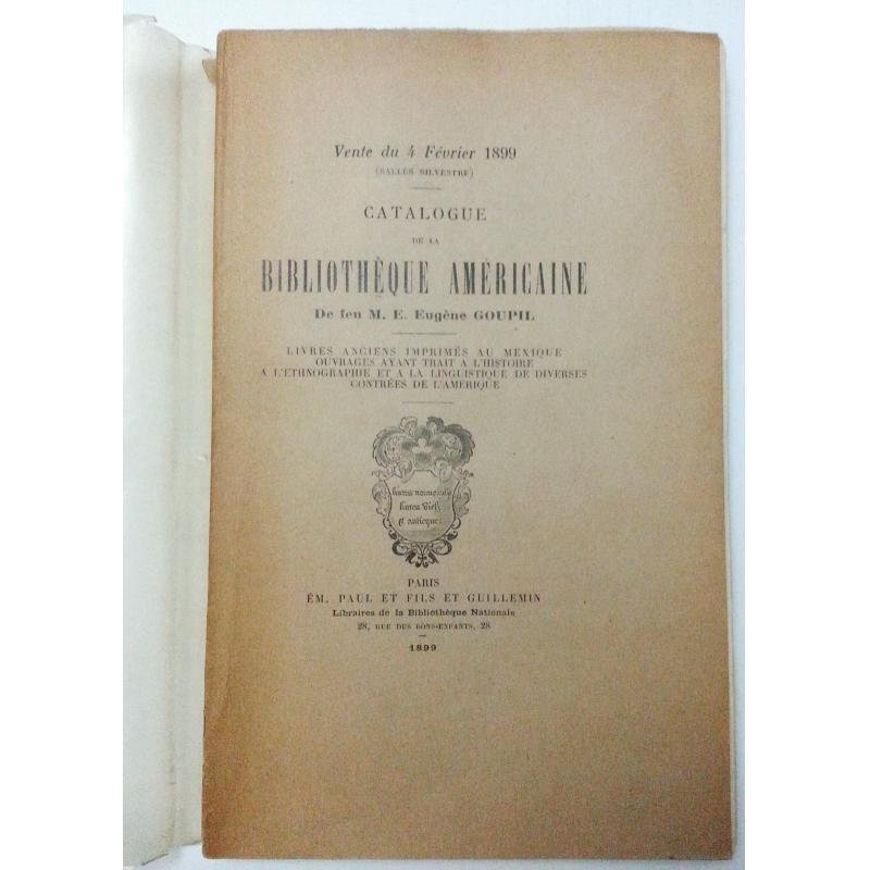 Catalogue de la bibliothèque américaine de feu M. Eugène Goupil numéroté
