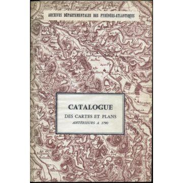 Catalogue des cartes et plans antérieurs à 1790